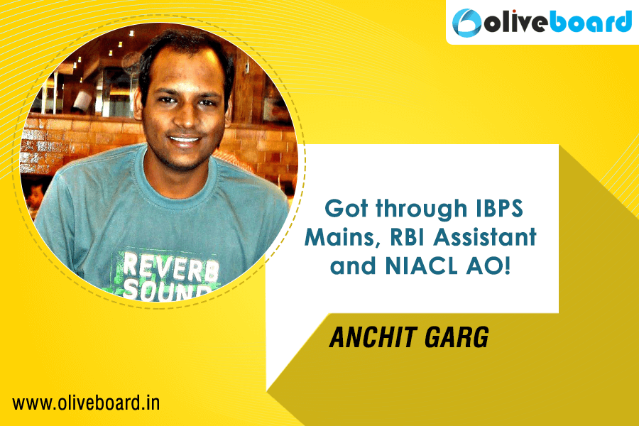 IBPS PO Success Story - Anchit Garg