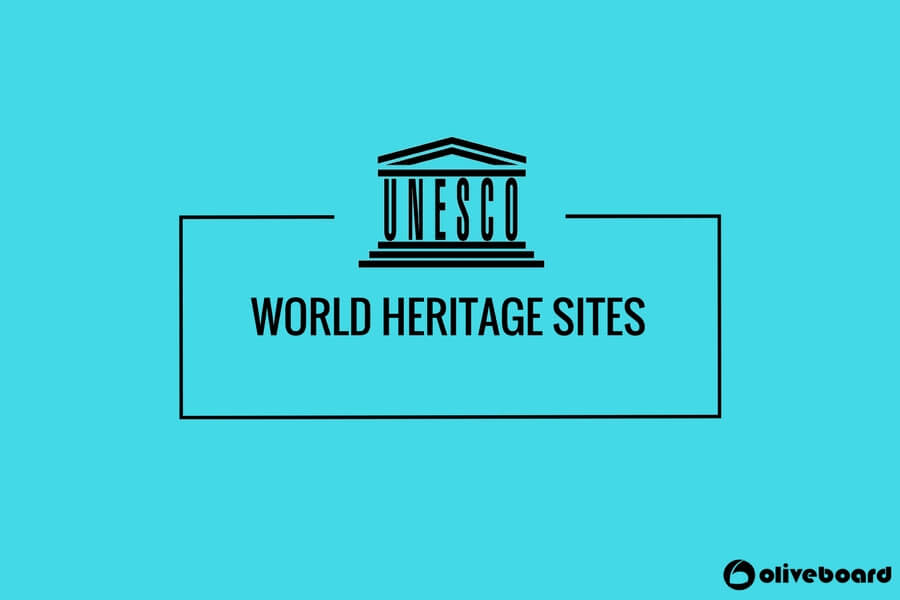 UNESCO World Heritage Sites Complete Study Notes Oliveboard