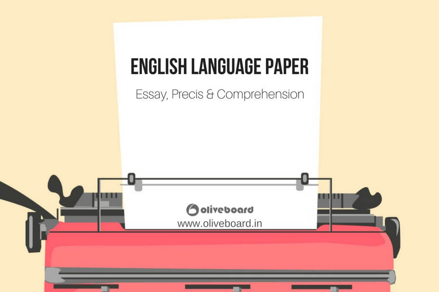 essay precis  comprehension english language preparation  oliveboard the english language paper is a scoring section which is a major deciding  factor in various bank  government examinations it tests your writing   reading