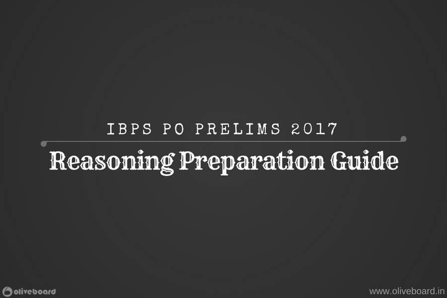 Ibps po prelims 2017 reasoning preparation strategy tips oliveboard fandeluxe Image collections