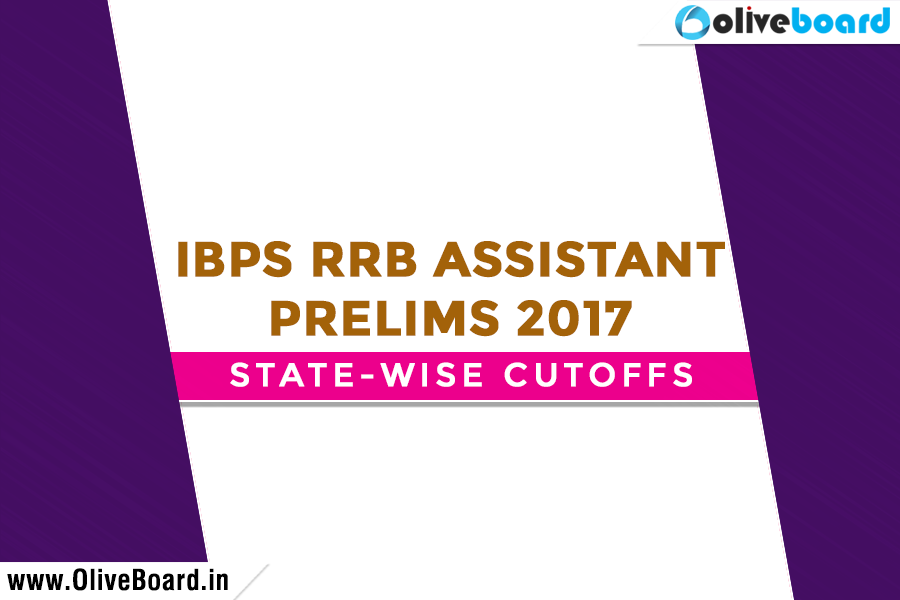 Ibps Rrb Office Assistant Prelims 2017 State Wise Cutoffs Oliveboard