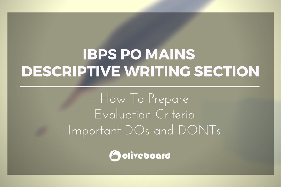 Ibps po mains 2017 descriptive writing section preparation the ibps po prelims are over and its time to gear up for ibps po mains 2017 which will be conducted on 26th november 2017 the po mains paper also altavistaventures Image collections