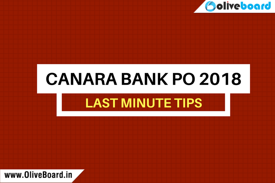 Canara Bank PO 2018 Last Minute Tips