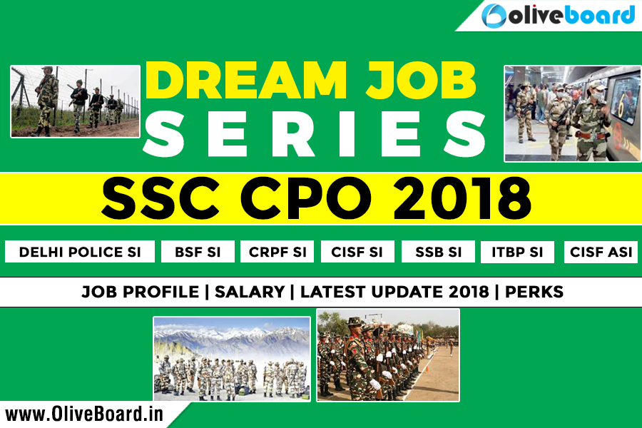 SSC CPO 2018 Job Profiles