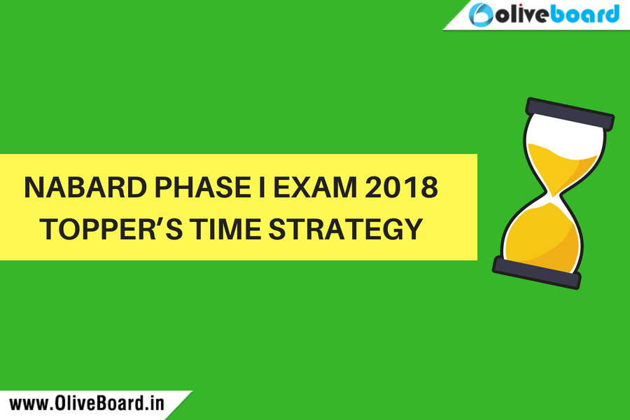 NABARD Phase I Preliminary exam 2018 – Topper's Time Strategy