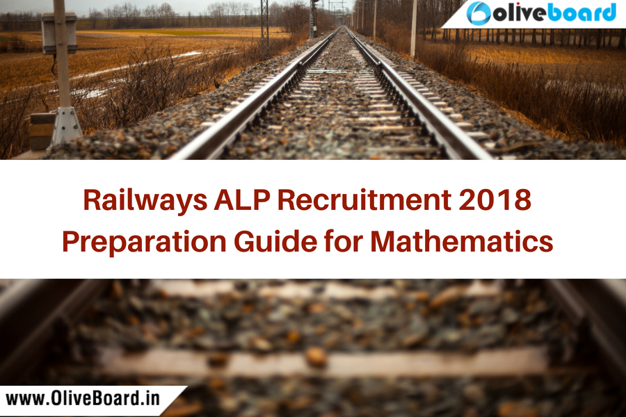 Railways ALP Recruitment 2018 Preparation Guide for Mathematics