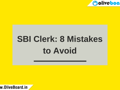 SBI Clerk 8 Mistakes to Avoid