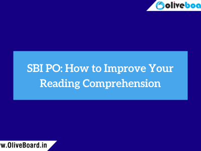 SBI PO How to Improve Your Reading Comprehension