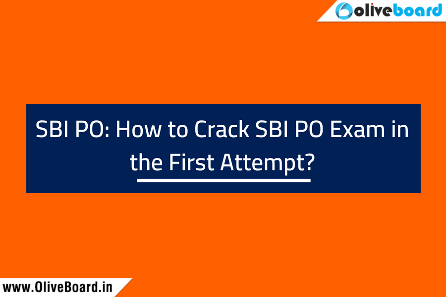 SBI PO How to Crack SBI PO in First Attempt