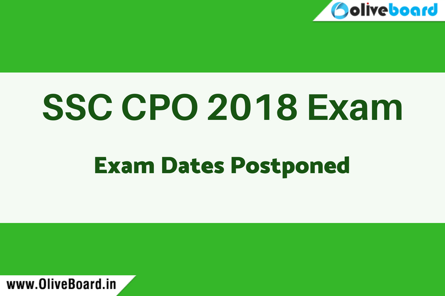 SSC CPO 2018 Exam postponed