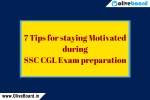 7 Tips for staying Motivated during SSC CGL Exam preparation
