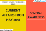 CURRENT AFFAIRS FROM MAY 2018