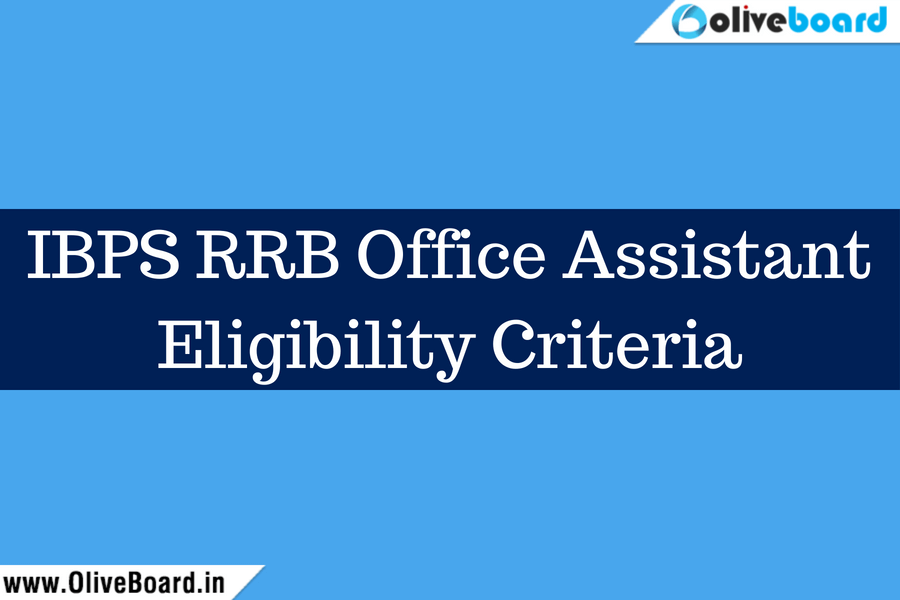 IBPS RRB Office Assistant Eligibility