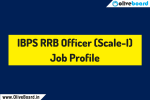 IBPS RRB Officer (Scale-I) Job Profile