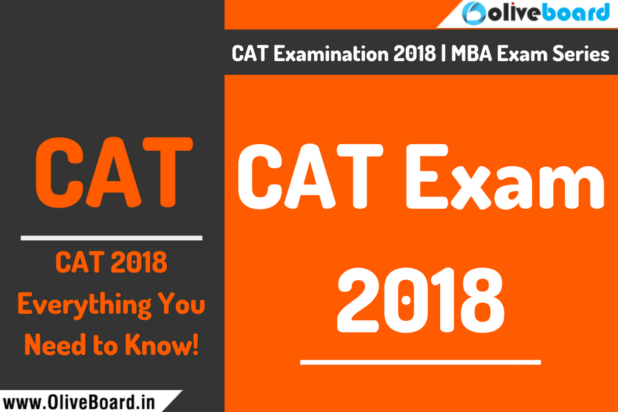 CAT 2018 Everything You Need to Know!
