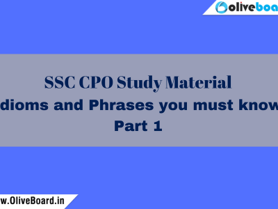 SSC CPO Study Material Idioms and Phrases