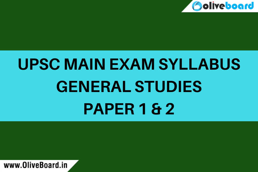 UPSC Main Exam syllabus GS 1 and 2