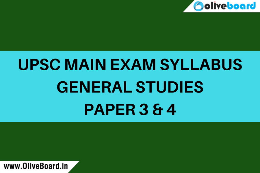 UPSC Main Exam syllabus GS 3 and 4