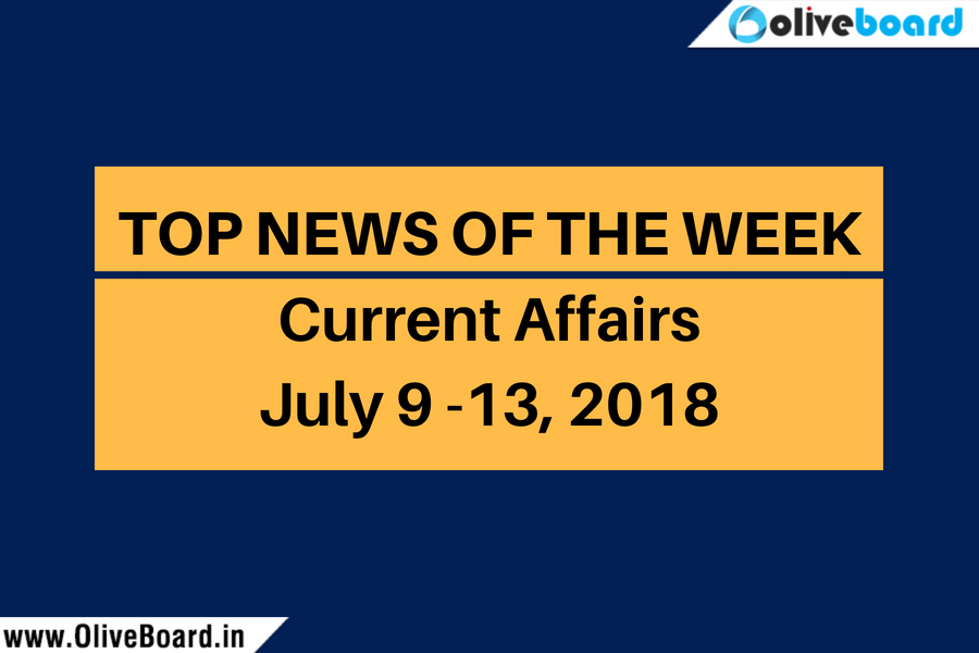 Current Affairs from July 9 to July 13