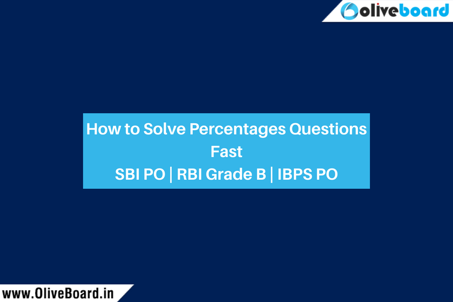 How to Solve Percentages Questions FastSBI PO _ RBI Grade B _ IBPS PO