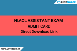 NIACL Assistant Admit Card