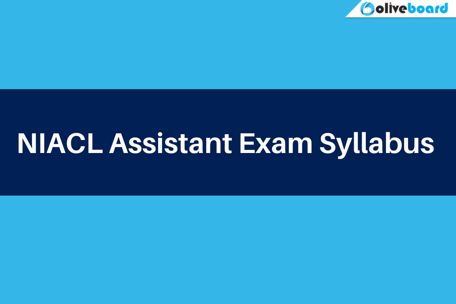 Detailed NIACL Assistant Exam Syllabus