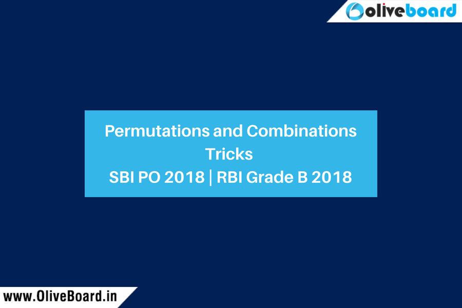 Permutations and Combinations Tricks SBI PO 2018 RBI Grade B 2018