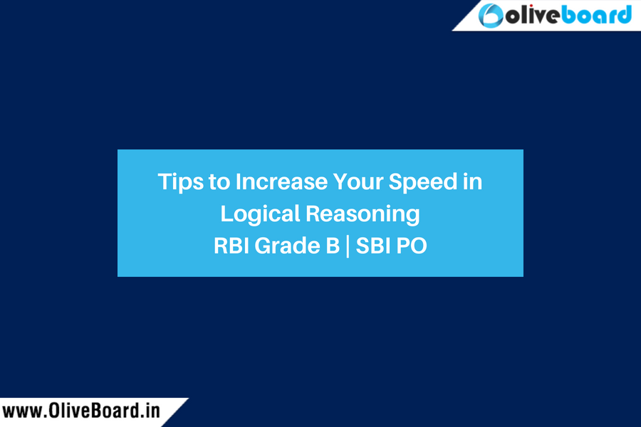 Tips to Increase Your Speed in Logical Reasoning