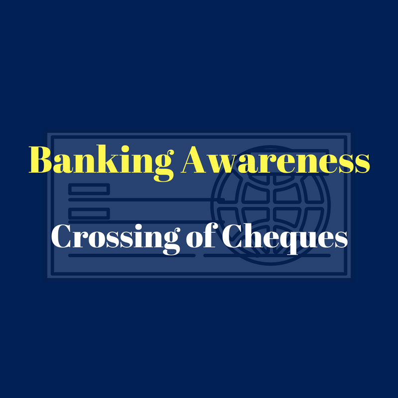 Crossing Of Cheques For Banking Awareness: IBPS, SSC