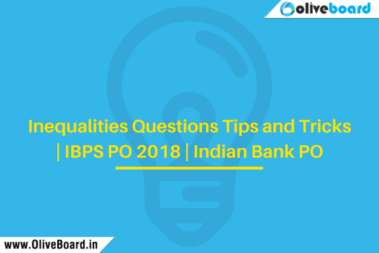 Inequalities Questions Tips and Tricks   IBPS PO 2018   Indian Bank PO