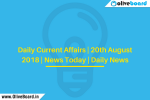 Daily Current Affairs | 20th August 2018 | News Today | Daily News