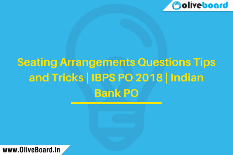 Seating Arrangements Questions Tips and Tricks   IBPS PO 2018   Indian Bank PO