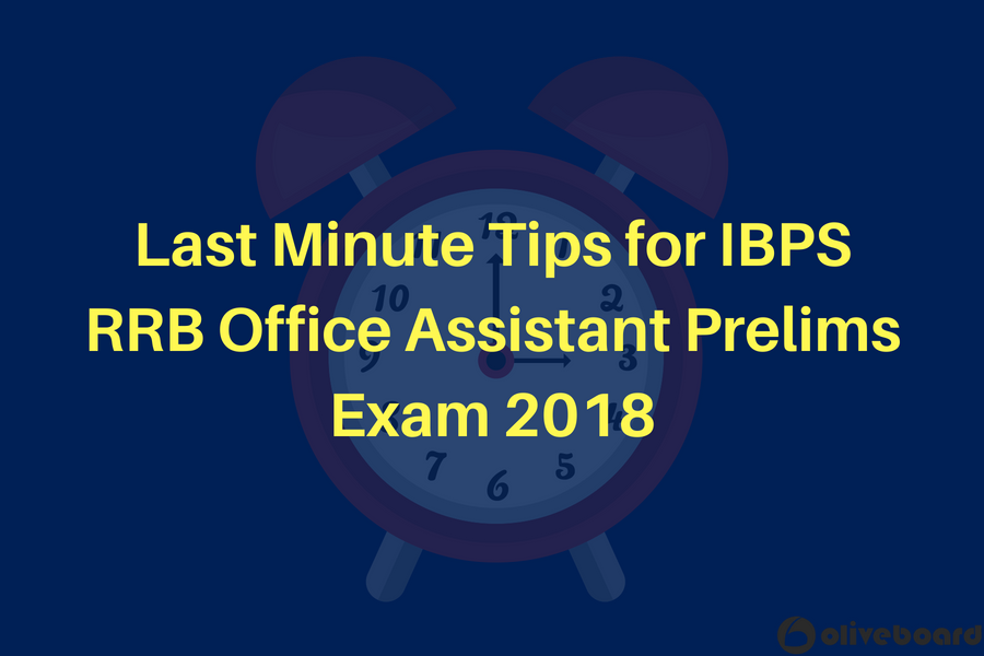 Last Minute Tips for IBPS RRB Office Assistant Prelims Exam