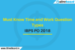 Must Know Time and Work Question Types IBPS PO 2018