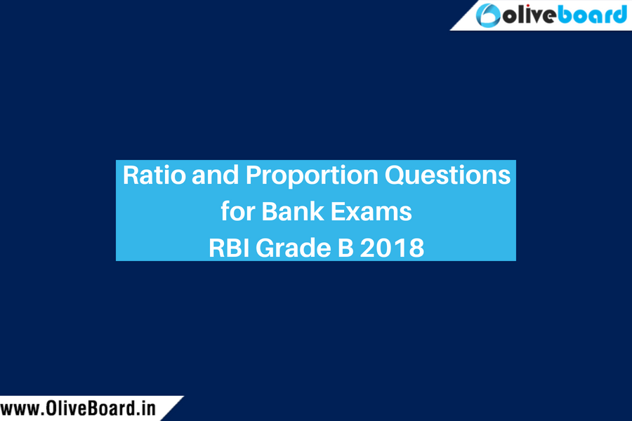 Ratio and Proportion Questions for Bank Exams RBI Grade B 2018
