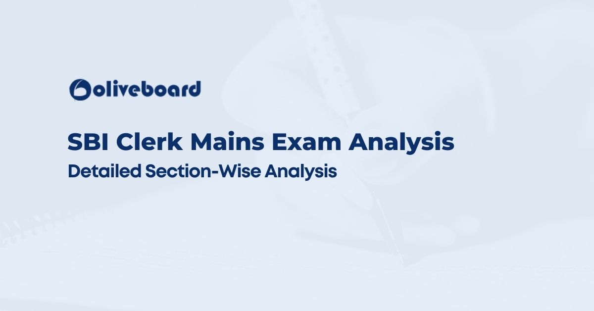 SBI Clerk Mains Exam Analysis Detailed Section-Wise Analysis