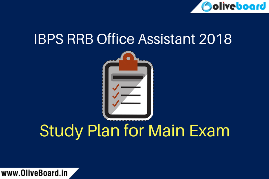 Study Plan for IBPS RRB Assistant 2018 Main Exam