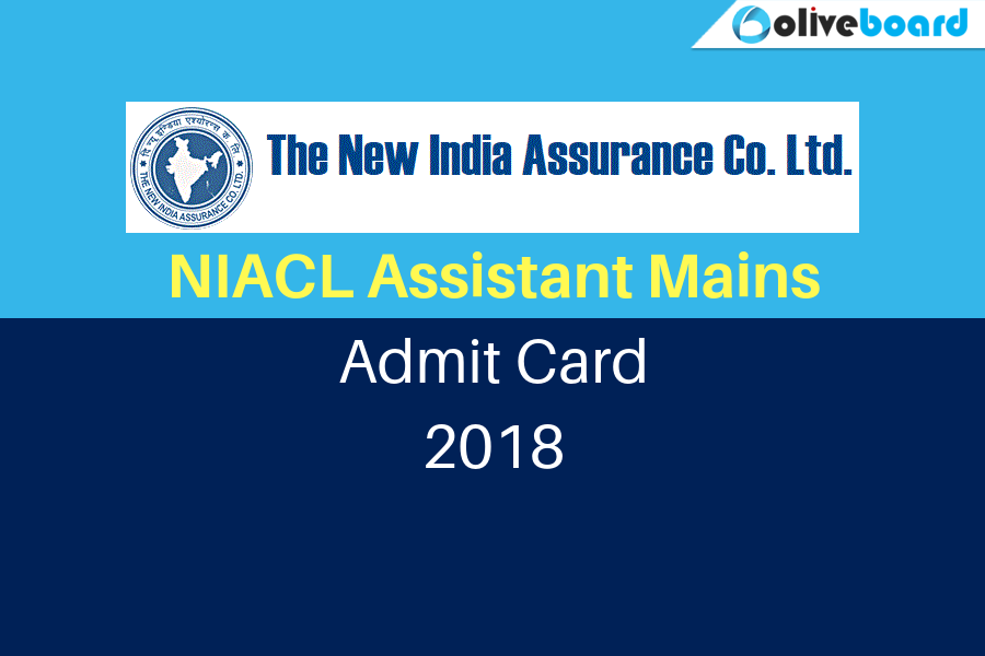 NIACL Assistant Mains Admit Card