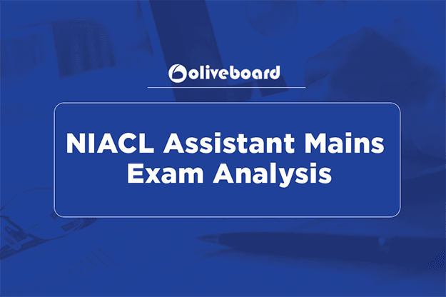 NIACL Assistant Mains Exam Analysis