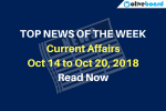 Current Affairs from Oct 14 to Oct 20 2018