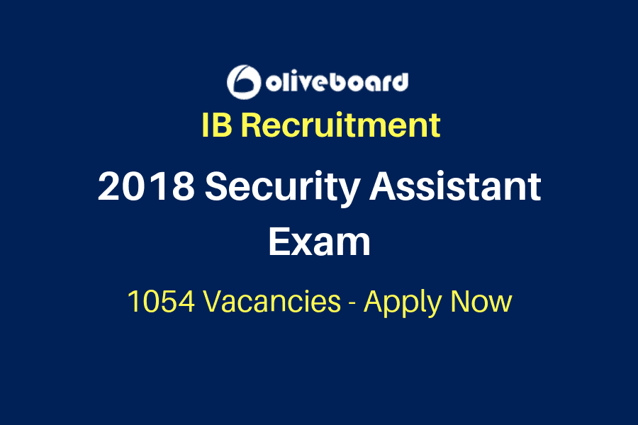 IB Security Assistant Exam 2018 Notification