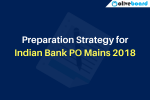 Preparation Strategy for Indian Bank PO Mains 2018