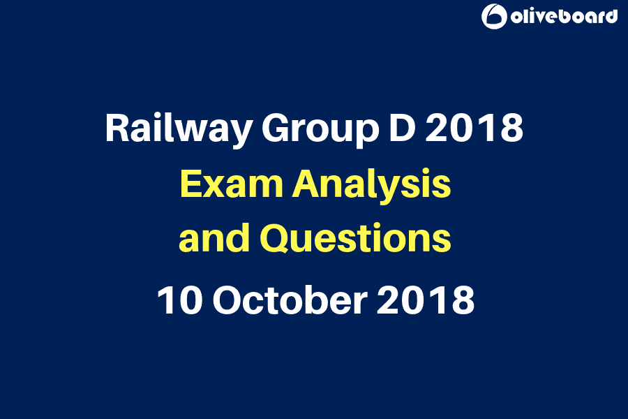 Railway Group D Exam 2018 Questions and Analysis 10 oct
