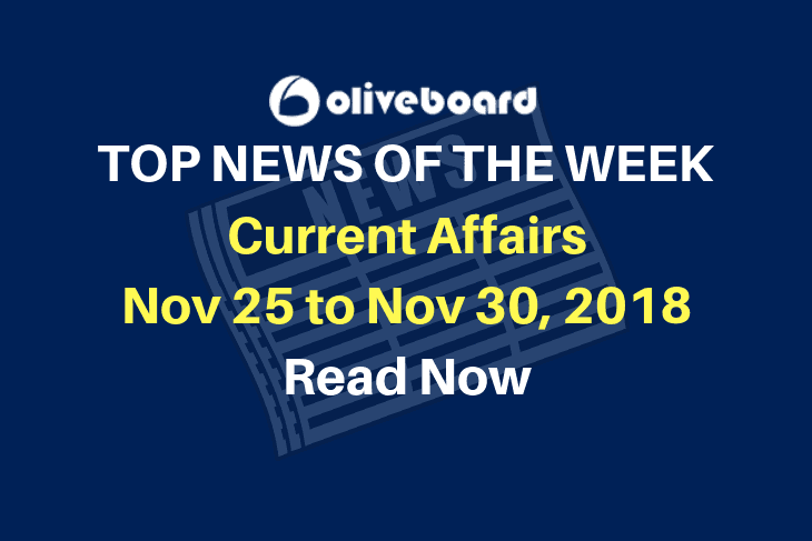 Current Affairs from Nov 25 to Nov 30 2018