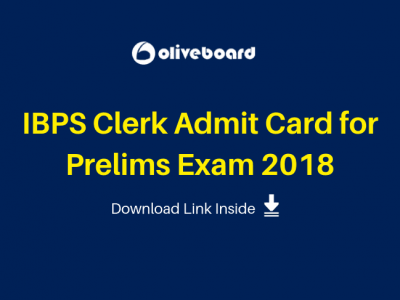 IBPS Clerk Admit Card for Prelims Exam 2018