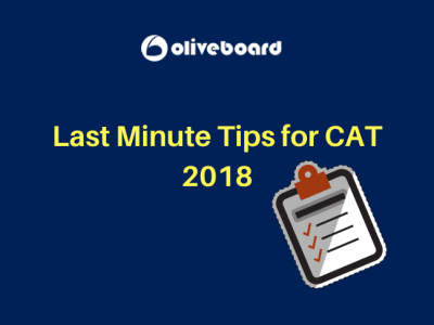 Last Minute Tips for CAT 2018