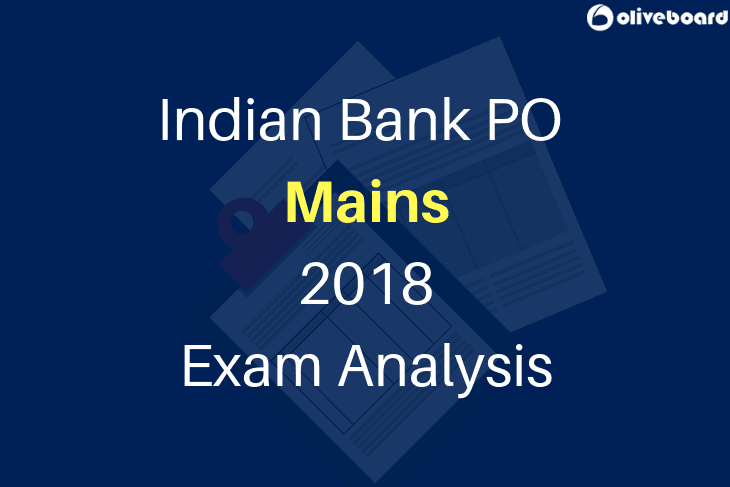 Indian Bank PO Mains Exam Analysis