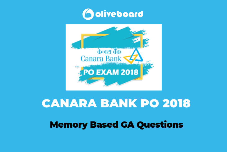 Memory Based GA Questions-CANARA Bank PO 2018