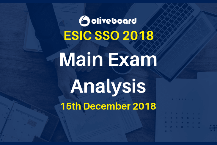 ESIC SSO 2018 Main Exam Analysis