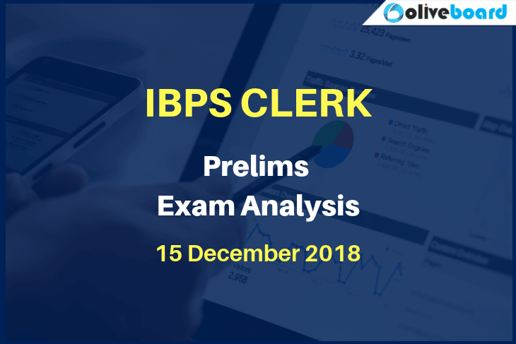 IBPS Clerk Prelims Exam Analysis 15 December 2018
